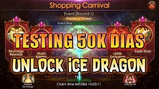 LEGACY OF DISCORD - (Shopping Carnival) Consume 50k dias + Unlock Ice Dragon