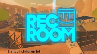Rec Room: Being destroyed by the young