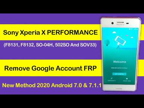 Sony Xperia X Performance (SO-04H) FRP Lock Remove Android 7.0 Without C...
