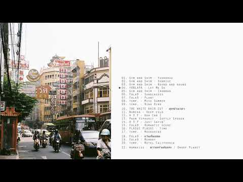 Thai indie rock songs and other genres  a discovering playlist