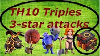 Clash of Clans- TH10 Triples/3-star attacks #3