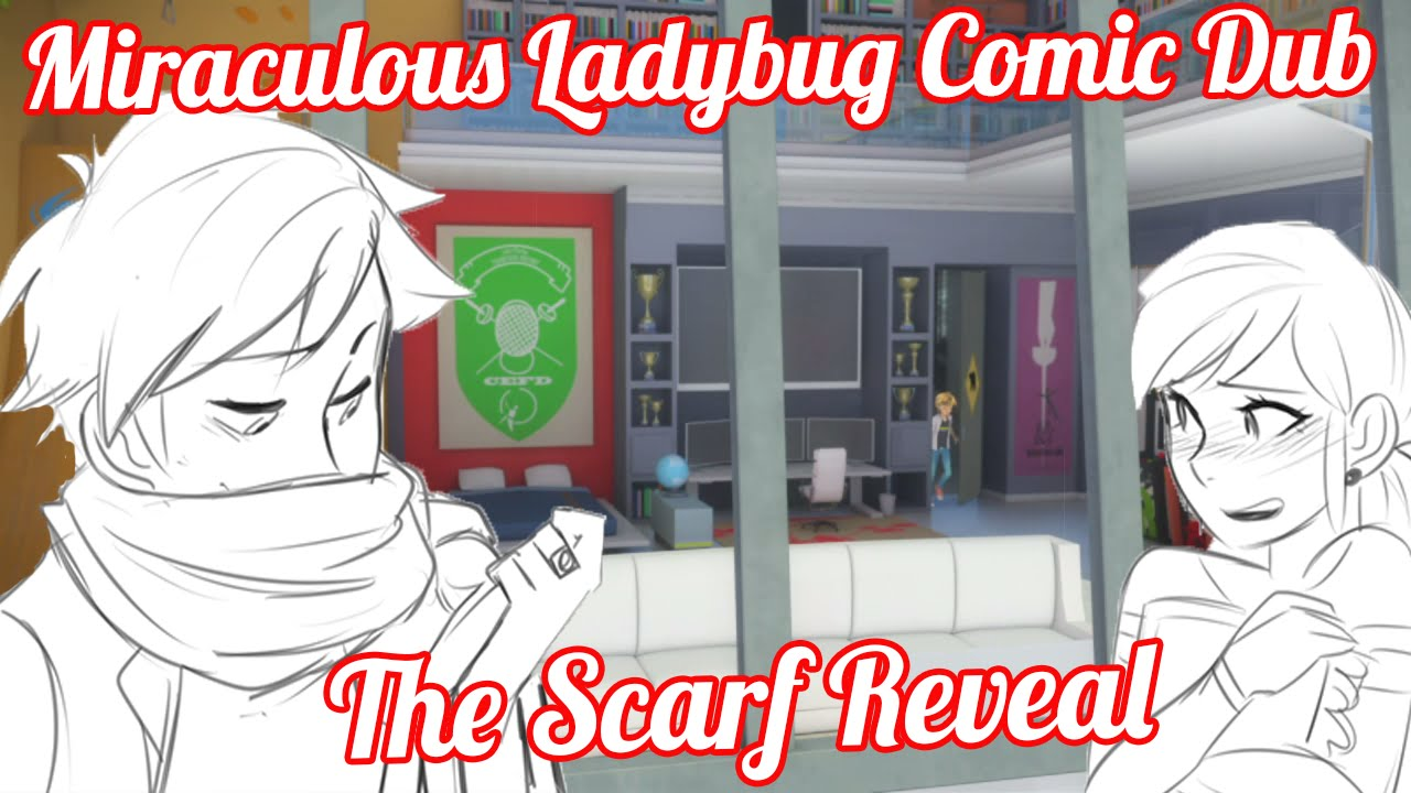 The Scarf Reveal [Miraculous Ladybug Comic Dub]