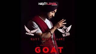 Navi Navi Yaari - Diljit Dosanjh x DJ SSS x DJ Hans