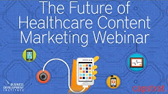 Future of Healthcare Content Marketing Webinar