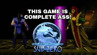 WORST GAME OF ALL TIME - Mortal Kombat Mythologies Sub-Zero (THE END)