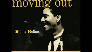 Thelonious Monk & Sonny Rollins Quartet - More Than You Know