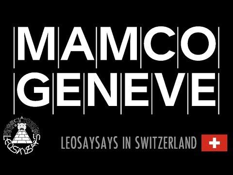 MAMCO (Museum of Modern & Contemporary Art), Geneva