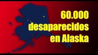 60.000 personas desaparecidas en Alaska