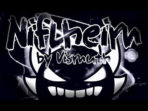Niflheim 100% (Extreme demon) - By Vismuth