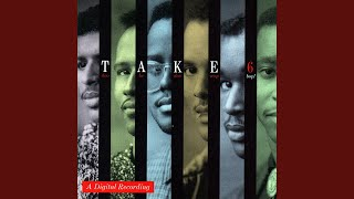 Watch Take 6 If We Never Needed The Lord Before We Sure Do Need Him Now video
