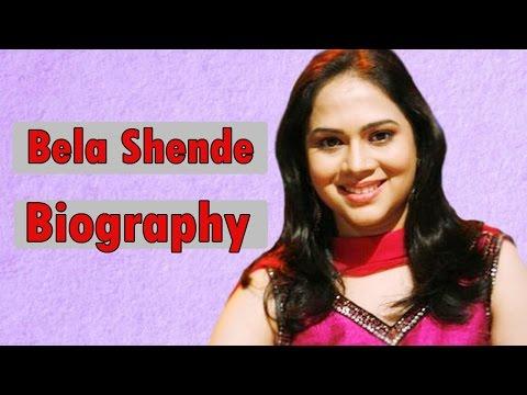 Bela Shende - Biography