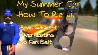 My Summer Car - Satsuma Head Gasket Replacement,Overheating Problem & Fan Belt Replacement