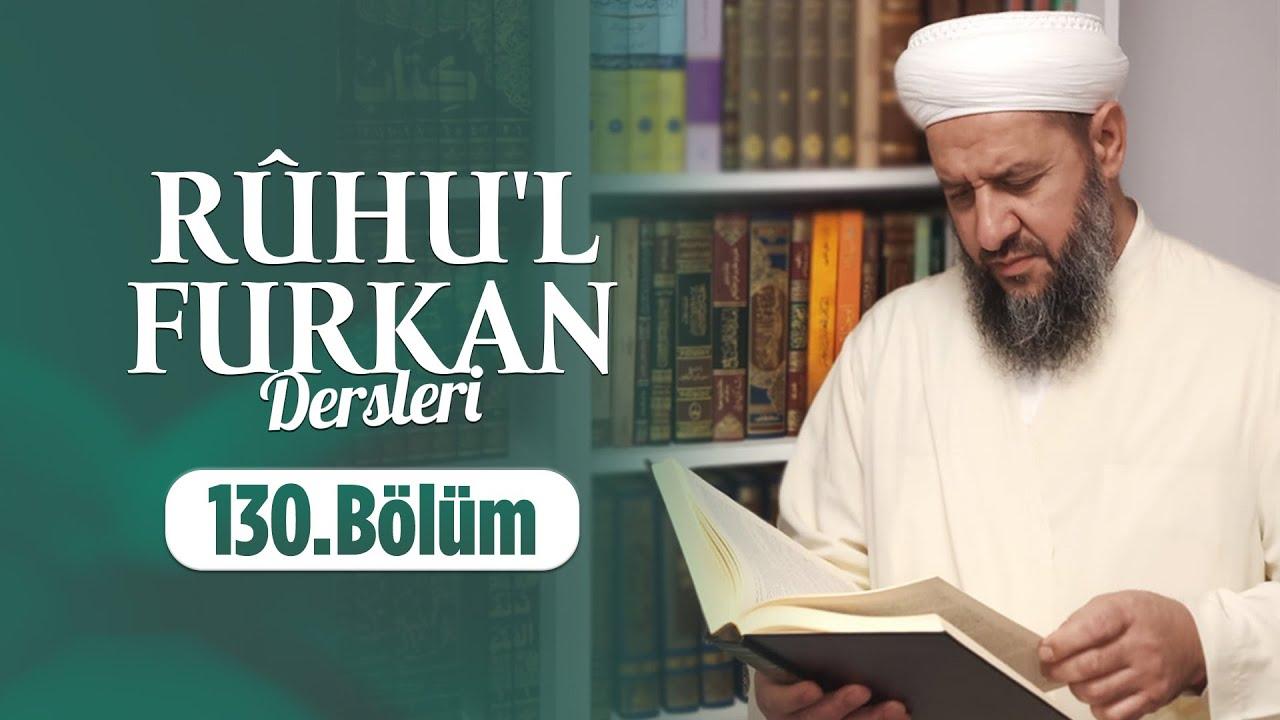 İsmail Hünerlice Hocaefendi İle Tefsir Dersleri 130.Bölüm 1 Nisan 2019 Lalegül TV