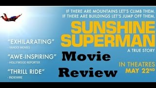 Sunshine Superman (2015) Movie Review