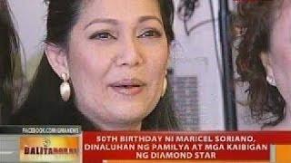 BT: 50th birthday ni Maricel Soriano, dinaluhan ng pamilya at mga kaibigan ng diamond star
