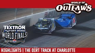 World of Outlaws Late Model Series Highlights | The Dirt Track at Charlotte Motor Speedway 11/4/17