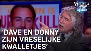 Johan: 'Dave en Donny Roelvink zijn vreselijke kwalletjes'