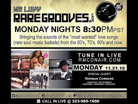 WE LUVV RARE GROOVES Norman Connors   11 21 16