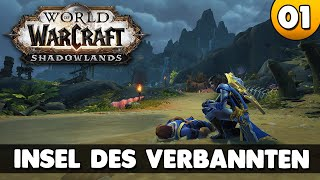Die Insel der Verbąnnten ⭐ Let's Play World of Warcraft Shadowlands 4k PC 👑 #001 [Deutsch/German]