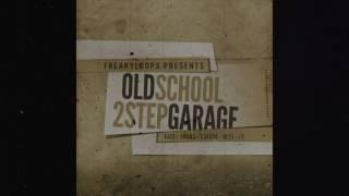 """""""Old School 2step Garage"""" Sample Pack by Freaky Loops"""