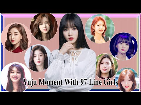 Yuju With 97Line Girls Moment [Chaeyeon, Jane, Mina, Dami, Binnie, Etc. ]