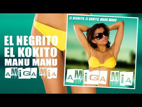 EL NEGRITO, EL KOKITO Y MANU MANU - AMIGA MIA - (OFFICIAL AUDIO) REGGAETON 2018 / CUBATON 2018