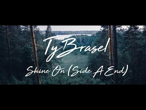 Ty Brasel - Shine On (Lyrics)