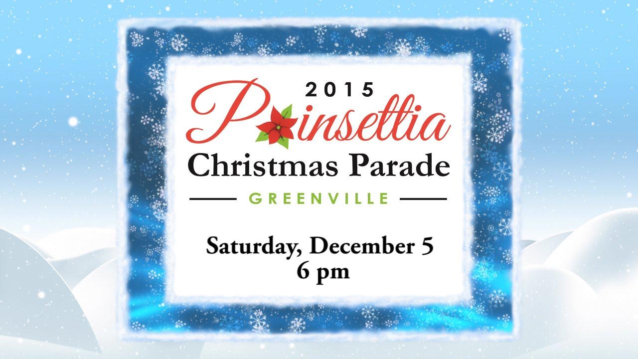 2015 Greenville Poinsettia Christmas Parade - YouTube