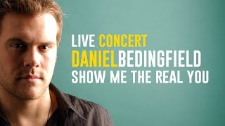 Watch Daniel Bedingfield Show Me The Real You video