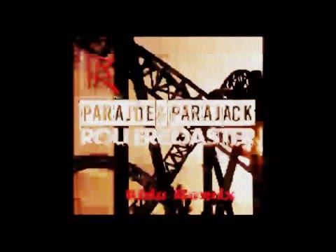 Parajoe & Parajack - Rollercoaster (tidu Remix)