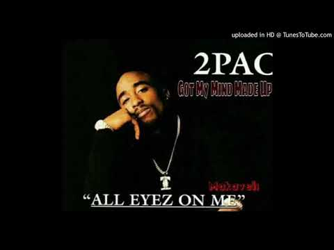 The Mysteries of Tupac's Got my Mind Made Up