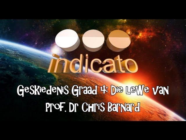Geskiedenis Graad 4: Die lewe van Prof. Dr Chris Barnard