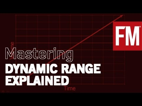 FM's guide to mastering: Understanding dynamic range and compression