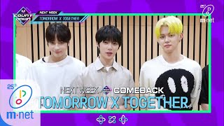 [ENG] [COMEBACK COUNTDOWN - TOMORROW X TOGETHER] KPOP TV Show | M COUNTDOWN 200514 EP.665