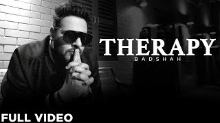 Therapy (Full Video) | 3:00 AM Sessions | Badshah