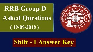 RRB Group D (19-09-2018) Shift-1 Asked Questions || Answer Key || GK Adda