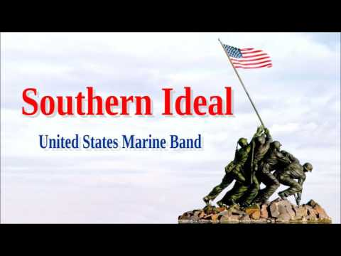 Southern Ideal-  United States Marine Band