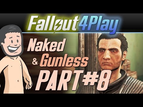 Fallout 4: Naked & Gunless - #8 Searching for God