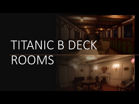 Titanic: Honor And Glory B Deck Rooms
