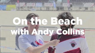On the Beach With Andy Collins