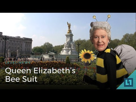 Level1 News December 19 2017: Queen Elizabeth's Bee Suit
