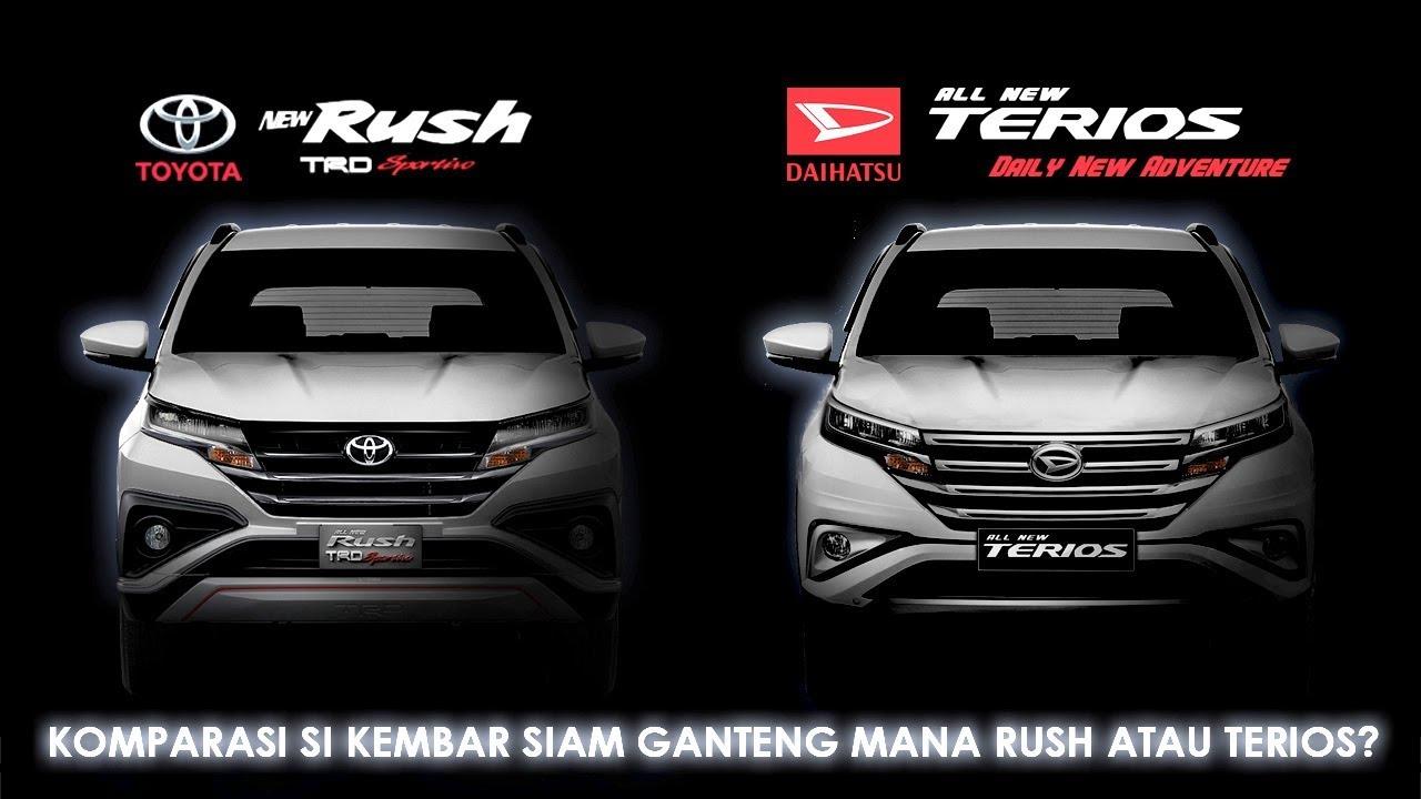 Grand New Avanza Vs All Rush Jok Belakang 2018 Terios Kembar Siam Suv Jaman Now Youtube Toyota Daihatsu The Twin