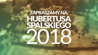 Zapraszamy na Hubertusa Spalskiego 2018!
