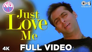 Just Love Me Full Song Video - No Entry | Salman Khan | Sonu Nigam, Anu Malik