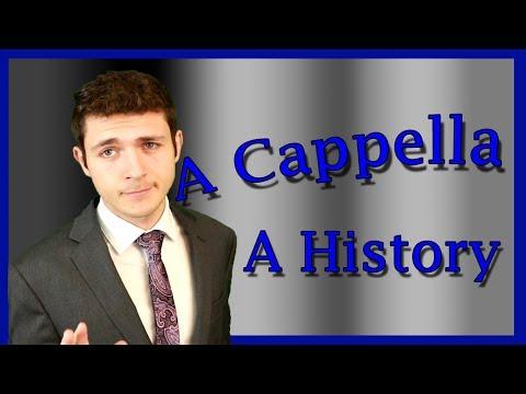 A Brief History of A Cappella Music