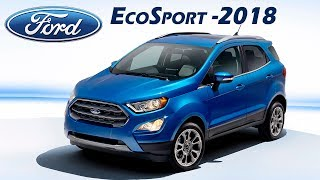 Ford Eco Sport 2018 To Be Launched in India Soon | Price, Features, Specifications