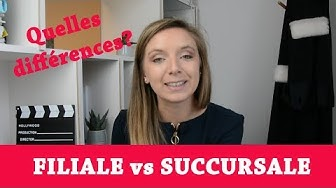 #77 - FILIALE vs SUCCURSALE