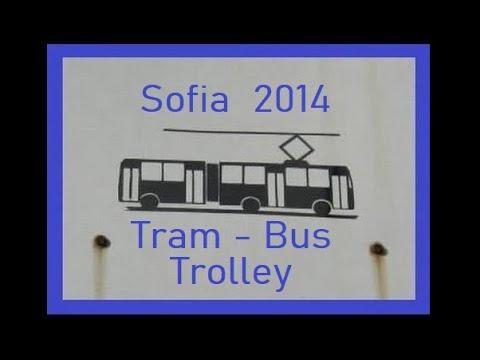 Sofia - Tram - Bus - Visite anno 2014