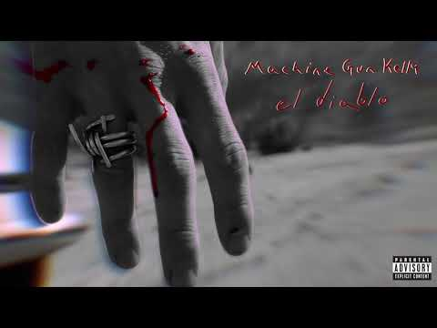Machine Gun Kelly - El Diablo [Official Audio]