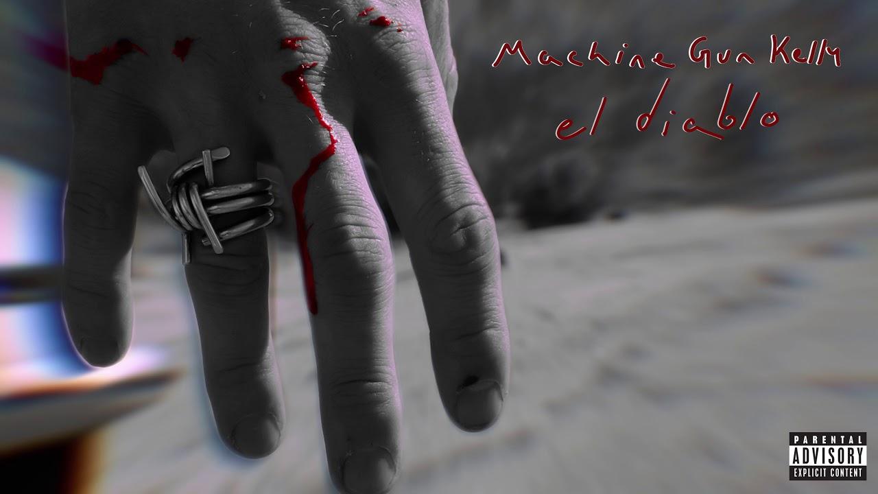 Machine Gun Kelly El Diablo Official Audio Youtube